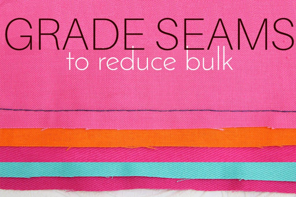 how to grade seams to reduce bulk