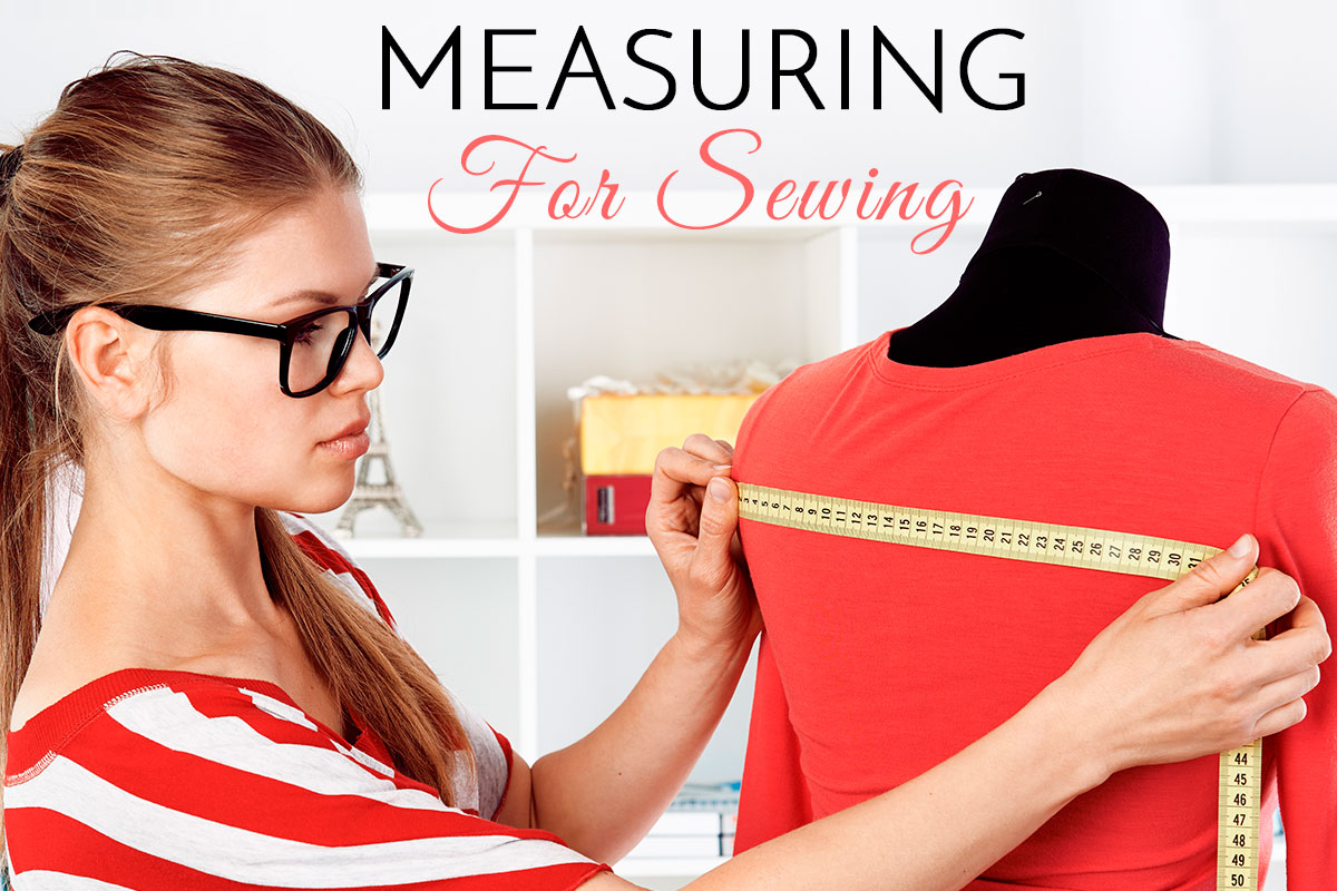 sewing measurements, body measurements for sewing