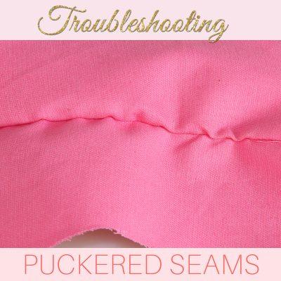 how to stop seams puckering