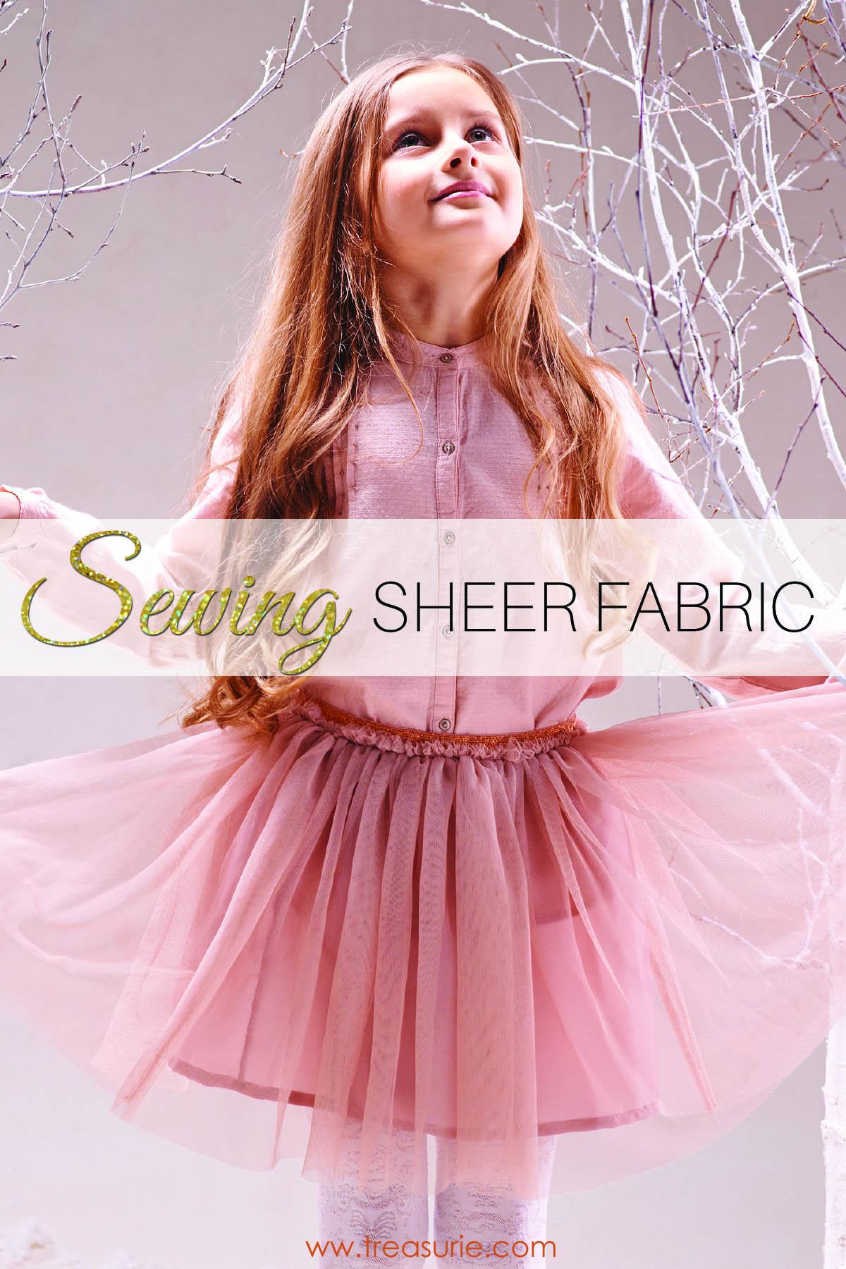 sewing sheer fabrics