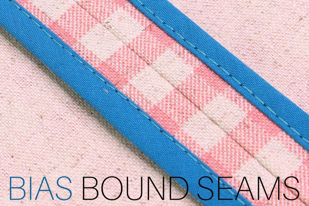bias bound seams