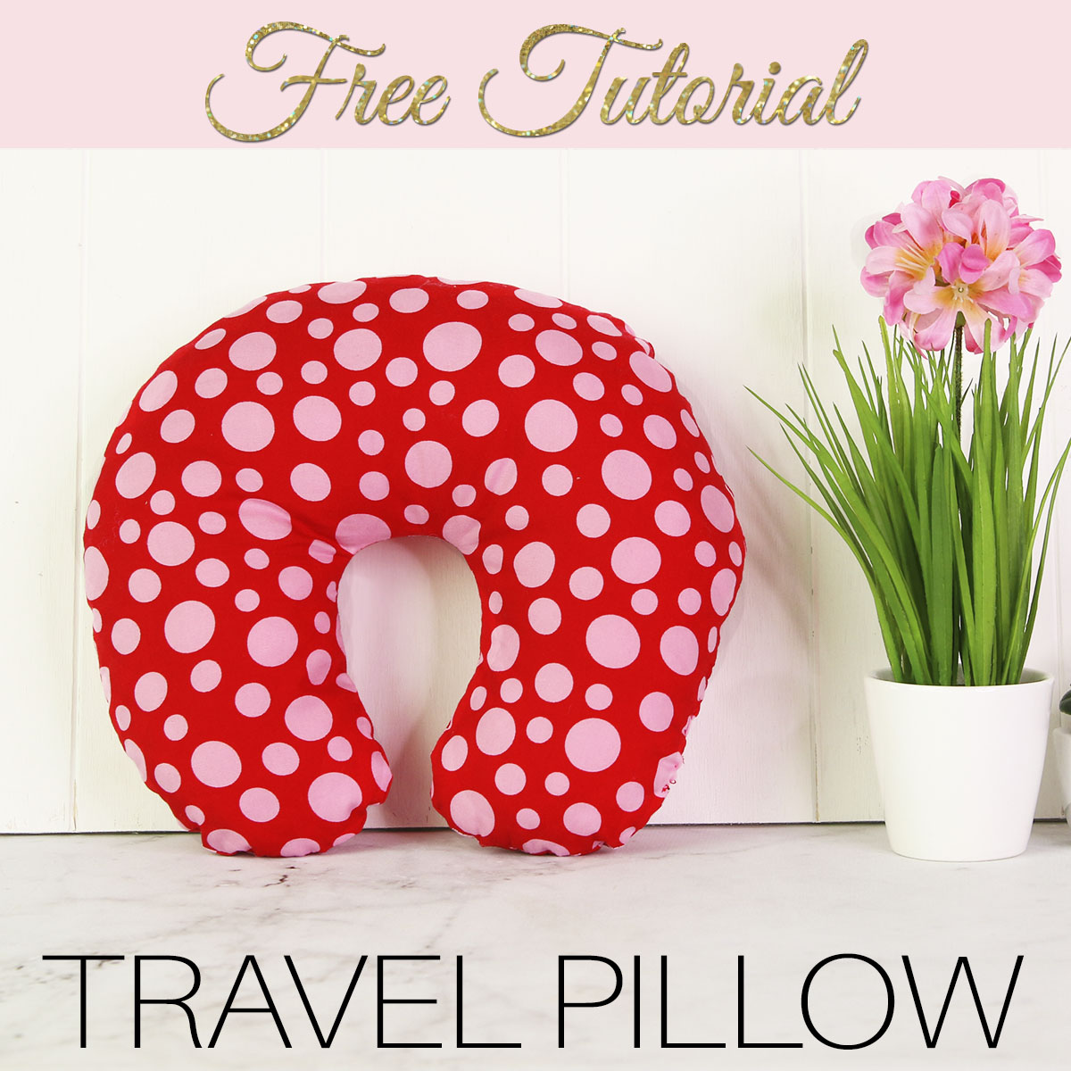Treasurie my childhood treasures sewing patterns how to sew diy travel pillow neck pillow free pattern