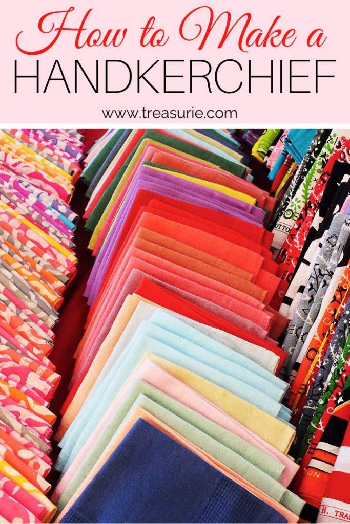 How to Make a Handkerchief